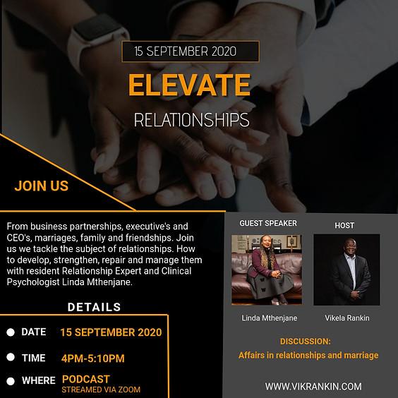 Elevate- Relationships w/Linda Mthenjane