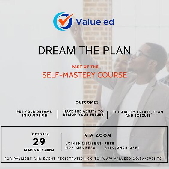 Self-Mastery Course - Dream the Plan