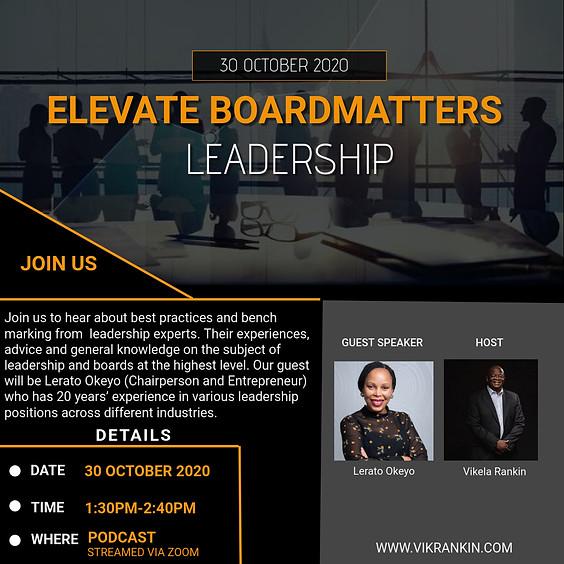 Elevate - Board Matters w/Lerato Okeyo