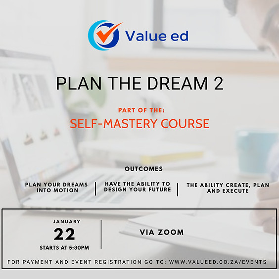 Self-Mastery Course - Plan the Dream 2 (Repeat)