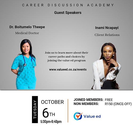 Career Academy w/ Dr. Boitumelo Theepe & Inami Ncapayi