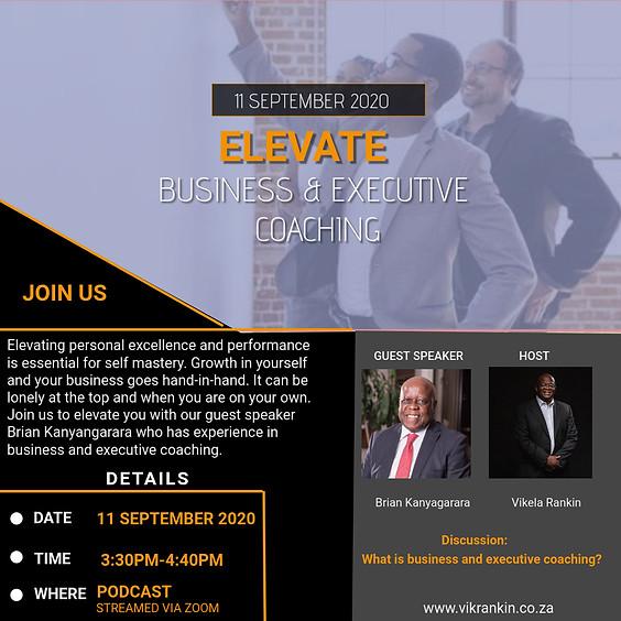 Elevate - Business & Executive Coaching w/Brian Kanyangarara