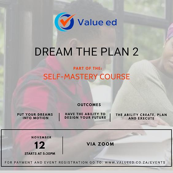Self-Mastery Course - Dream the Plan 2