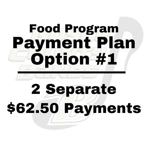 Food Program Payment Plan Option #1 - 2 Separate $62.50 Payments