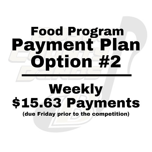 Food Program Payment Plan Option #2 - Weekly $15.63 Payments
