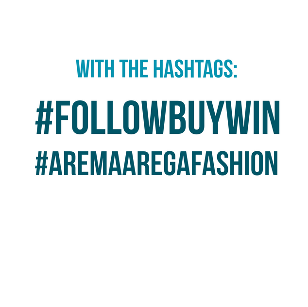#FOLLOWBUYWIN  #AREMAAREGAFASHION
