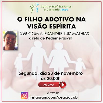 LIVE 23 novembro ALEXANDRE LUIZ MATHIAS.