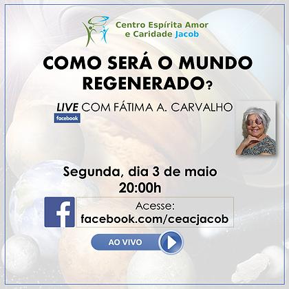 LIVE 3 maio 21 FÁTIMA CARVALHO.png