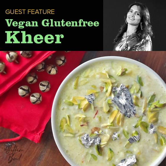 Vegan & Glutenfree Kheer