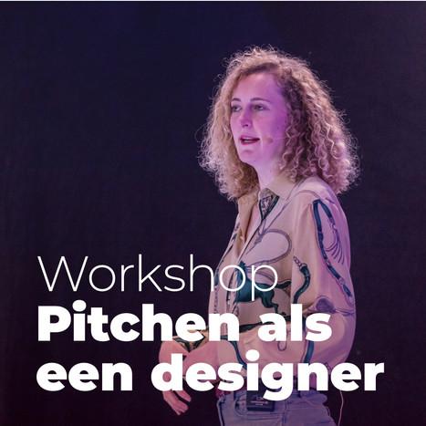 Workshop: Pitchen als een designer