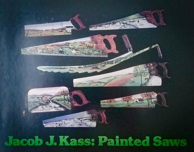 Jacob Kass: Painted Saws