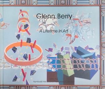 Glenn Berry: A Lifetime in Art