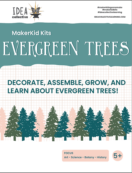 EVERGREEN TREES MAKERKID KIT