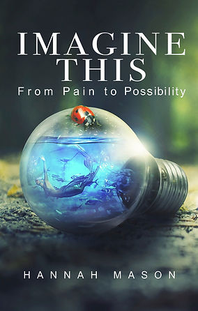 """Cover of """"Imagine This: From Pain to Possibility"""""""