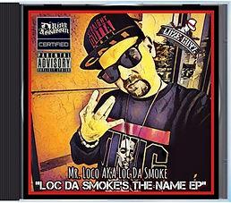Loc Da Smokes The Name EP CD.jfif
