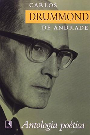 Poesia - Antologia Poética Carlos Drummond de Andrade