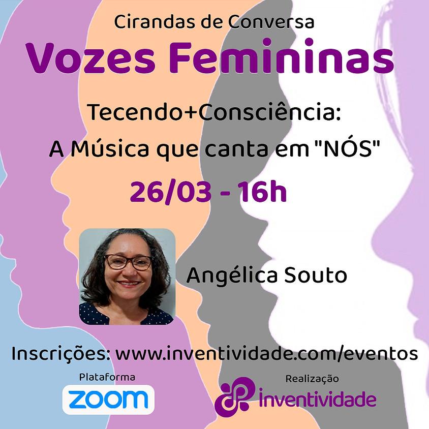 """Ciranda de Conversa: A música que canta em """"Nós"""""""