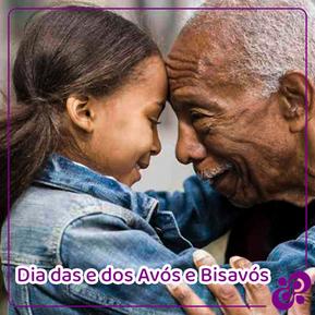 Dia das e dos Avós e Bisavós