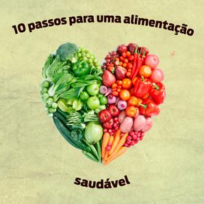 10 passos para uma alimentação adequada e saudável