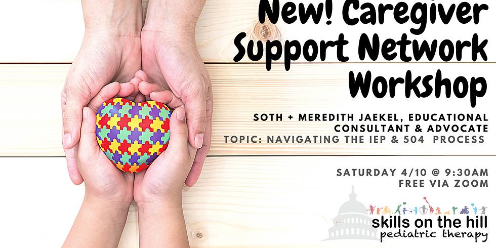 New! Caregiver Support Network Workshop