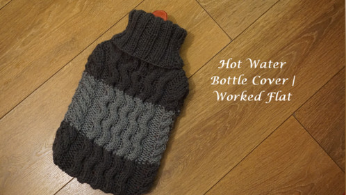 Hot Water Bottle Cover | Worked Flat