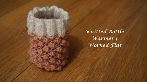 Knitted Baby Bottle Warmer | Worked Flat