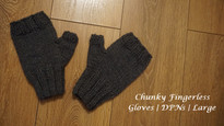 Chunky Fingerless Gloves | DPNs | Large