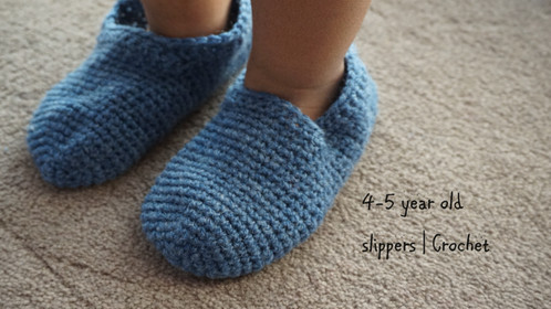 4-5 Year Old Slippers | Crochet