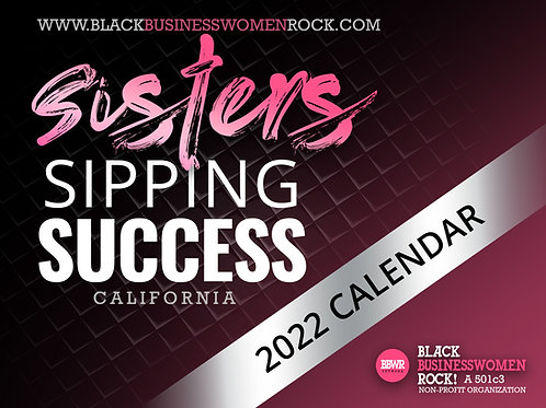 Sisters Sipping Success 2022 Calendar