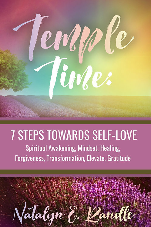 Temple Time: 7 Steps Towards Self-Love