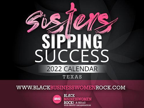 Sisters Sipping Success 2022 Calendar - Texas