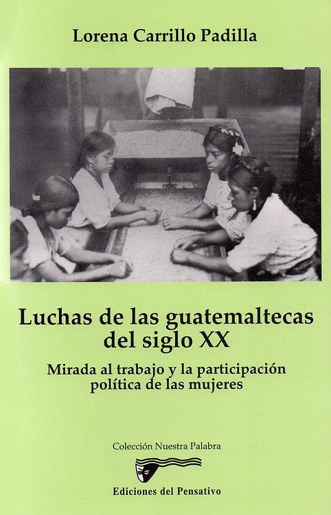 Luchas de las guatemaltecas del siglo XX
