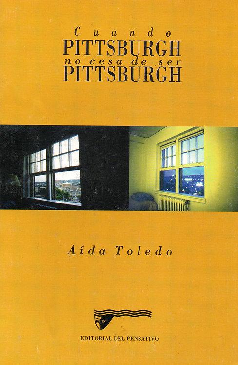 Cuando Pittsburgh no cesa de ser Pittsburgh