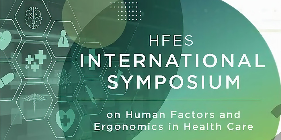 International Symposium on Human Factors and Ergonomics in Health Care