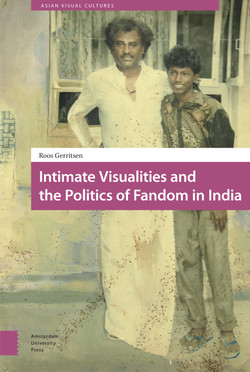 Intimate Visualities and the Politics of Fandom in India