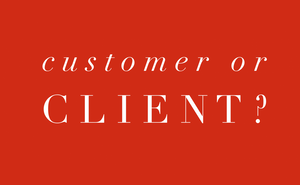 client vs customer in real estate - what's the difference?