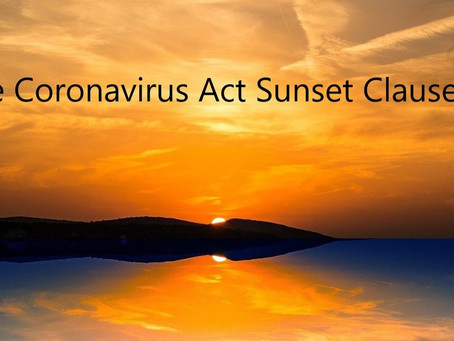 The Coronavirus Act Sunset Clause And The Role Of Parliament.