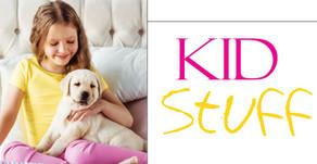 KID STUFF | July 2020, Fun Summer Activities
