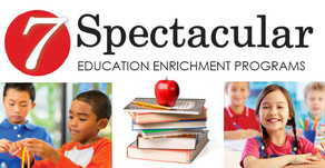 7 SPECTACULAR | Education Enrichment Programs