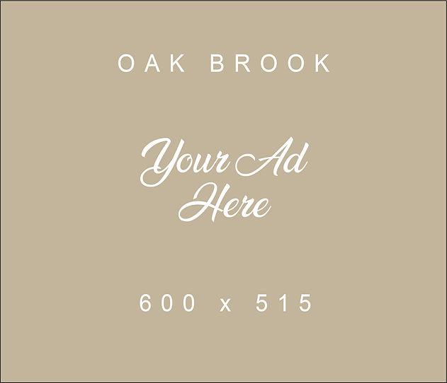 YourAdHere600x515_Oak Brook.jpg