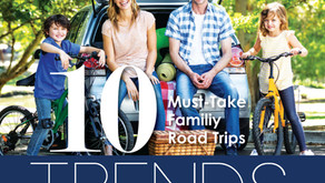 10 TRENDS | Must-Take Family Road Trips