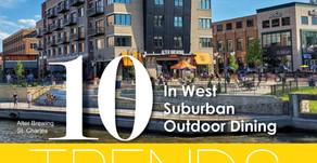 10 TRENDS   Outdoor Dining West Suburban Hot Spots