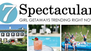 7 SPECTACULAR   Girl Getaways Trending Right Now