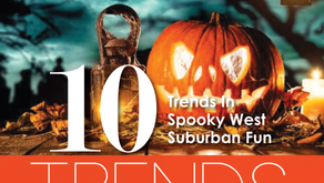 10 TRENDS | Spooky West Suburban Haunts Trending Right Now