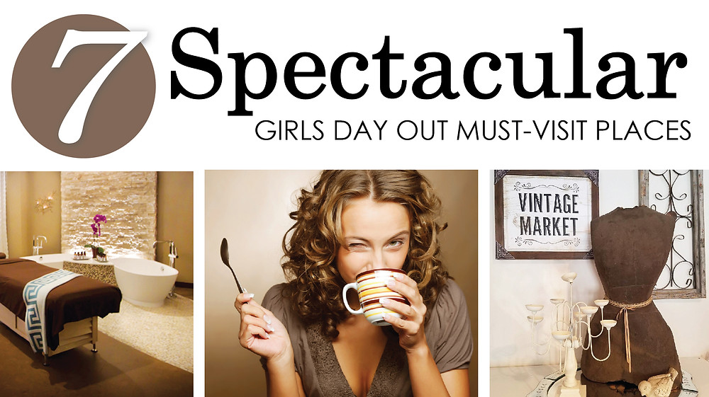 7 Spectacular Girls Day Out Must-Visits, Glancer Magazine