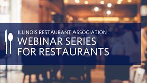 FREE WEBINAR SERIES   Learn Safe, Effective Ways to Open Illinois Restaurants