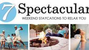 7 SPECTACULAR   Weekend Staycations to Relax You