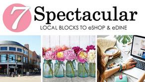 7 SPECTACULAR   Local Blocks to eShop & eDine