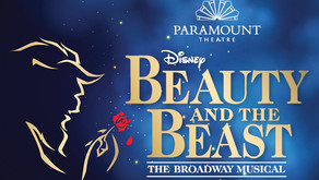 ARTS + ENTERTAINMENT | Beauty and the Beast Now Playing at Paramount Theatre