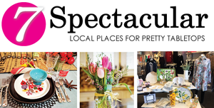 7 Spectacular Local Places for Pretty Tabletops, Glancer Magazine